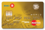 BMO<sup>&reg;&dagger;</sup> AIR MILES<sup>&reg;</sup> World MasterCard<sup>&reg;*</sup>