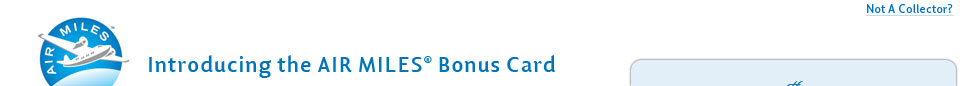 Introducing the AIR MILES Bonus Card